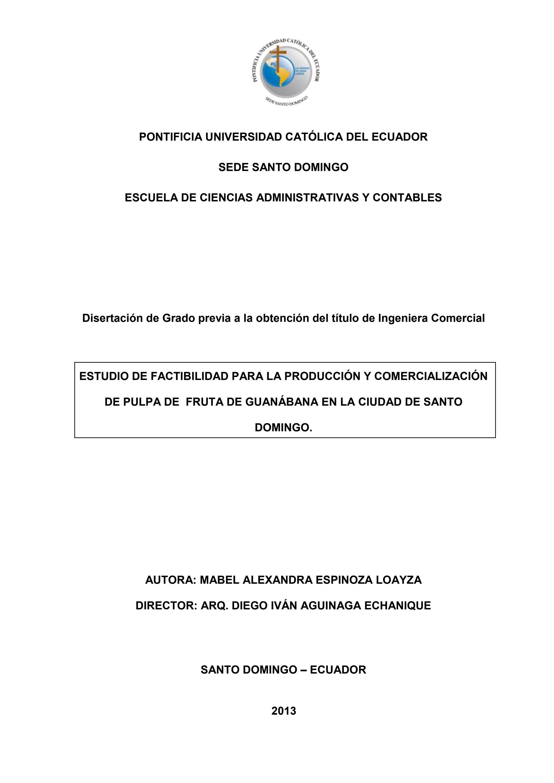 Estudio de factibilidad para la produccin y comercializacin de estudio de factibilidad para la produccin y comercializacin de pulpa de fruta de guanbana by pontificia universidad catlica del ecuador sede santo ccuart Choice Image
