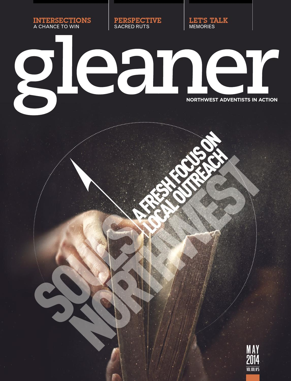 Gleaner — May 2014 by Gleaner - Northwest Adventists in Action - issuu