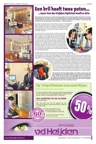 7a53e704aaca0e WEEKBLAD OOSTERHOUT - WOENSDAG 16 APRIL 2014. PAGINA 19. Een bril heeft  twee poten… …maar Van der Heijden Opticiens ...