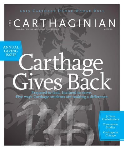 d610100051 Winter 2014 Carthaginian by Carthage College - issuu