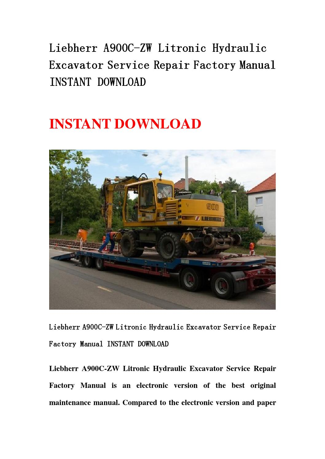 Liebherr A900c Zw Litronic Hydraulic Excavator Service Repair Factory Manual Instant Download By