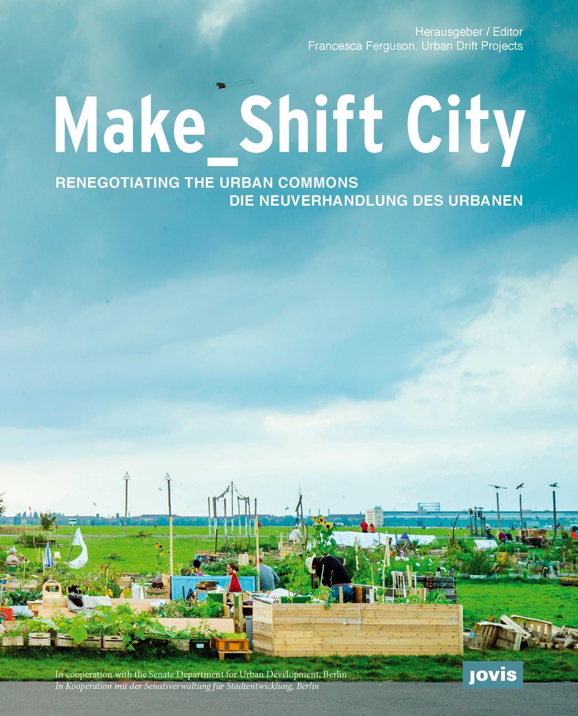 Make_Shift City by Planum the Journal of Urbanism - issuu