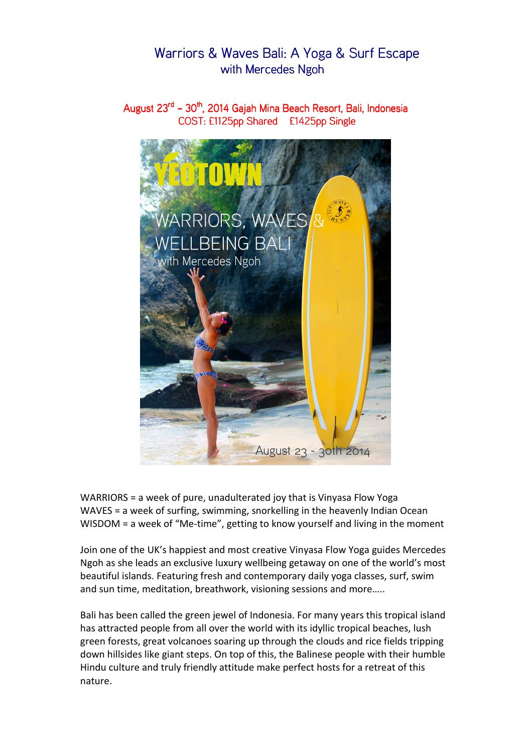 Warriors Waves Bali With Mercedes Ngoh A Yoga Surf Retreat By