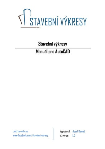 Stavebni Vykresy Manual Pro Autocad By Stavebni Vykresy Issuu