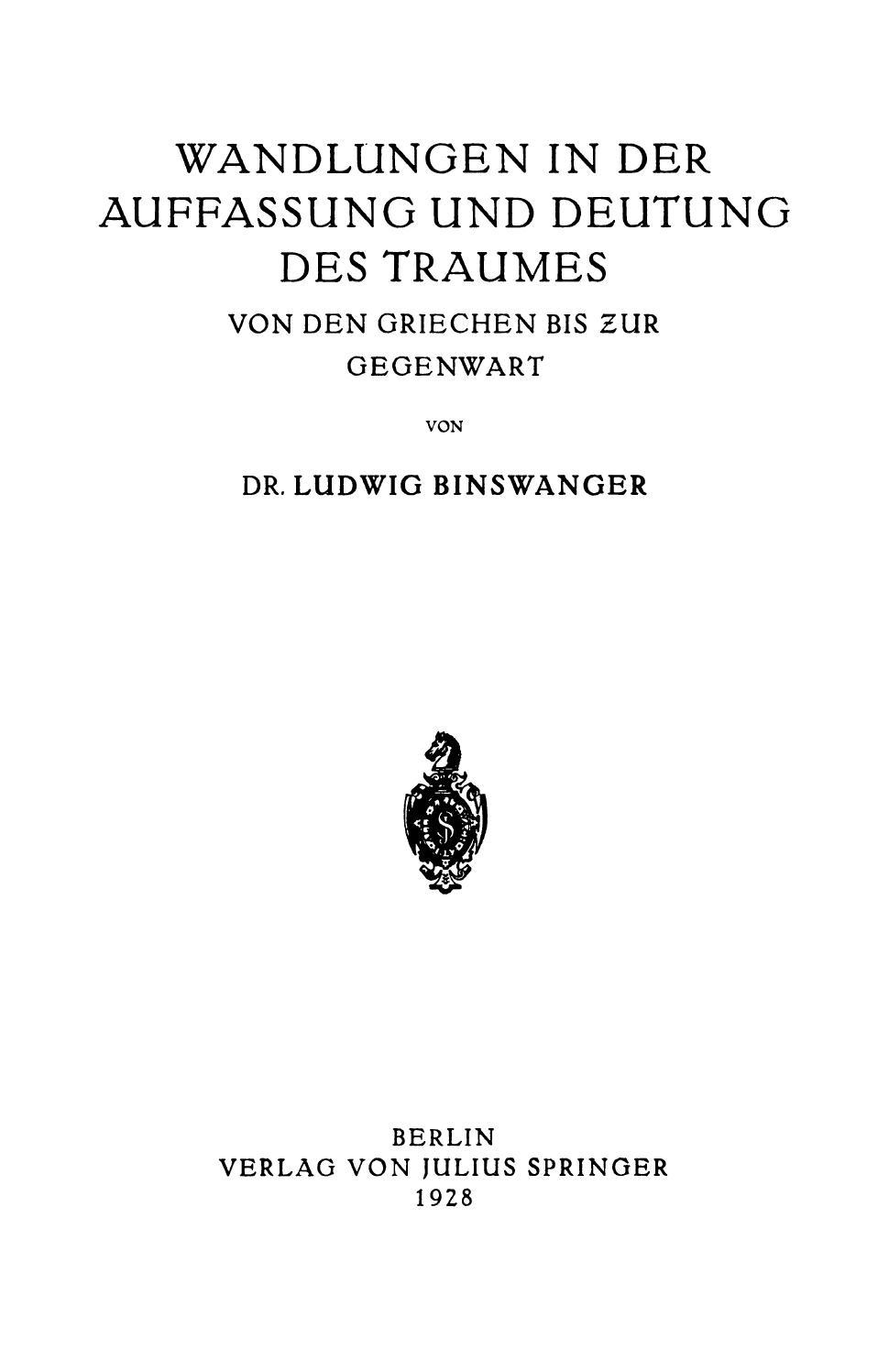 Binswanger wandlungen in der auffassung und deutung des traumes by ...