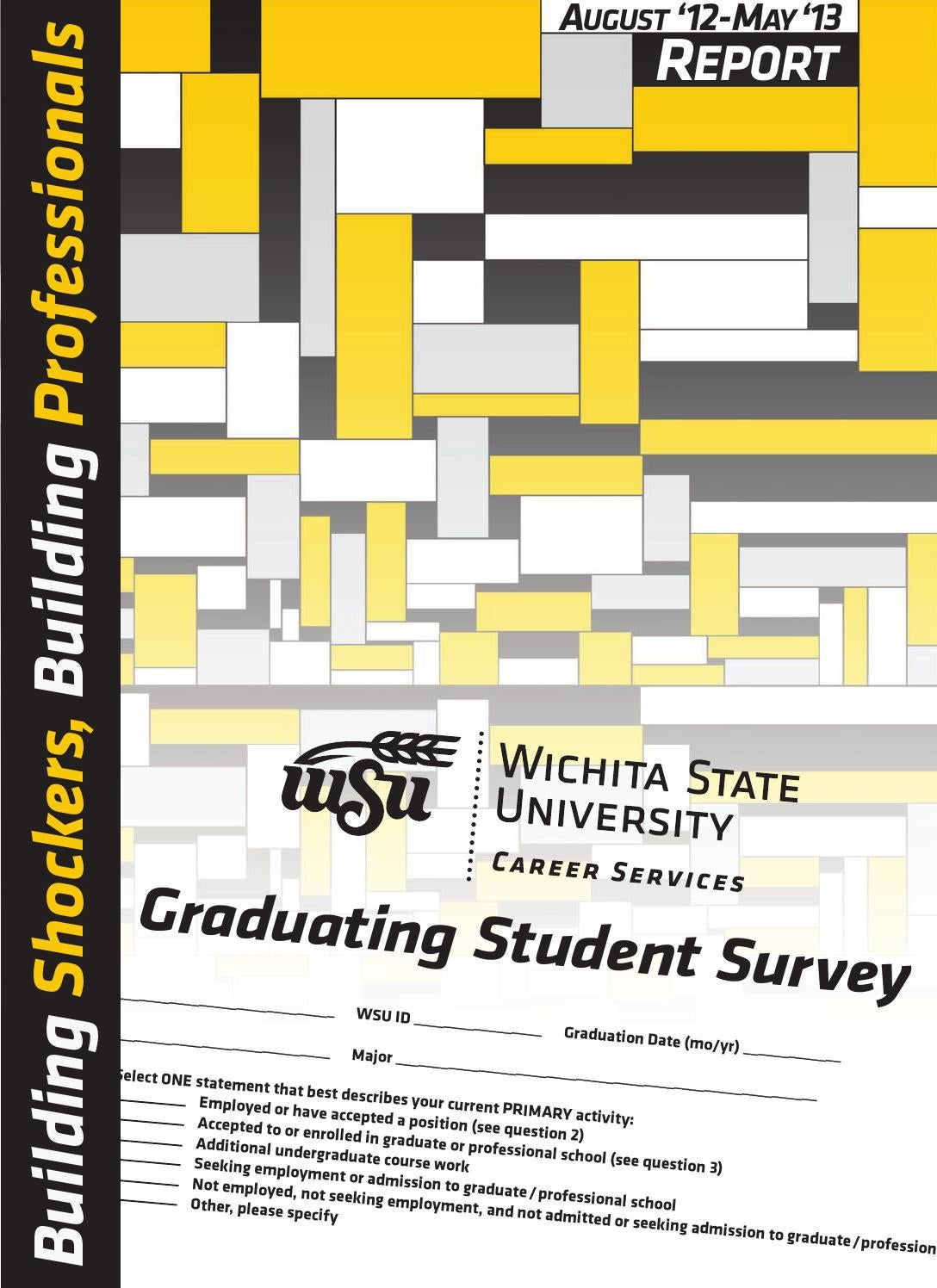 Graduating Student Survey Report 12 13 By Career Services Issuu