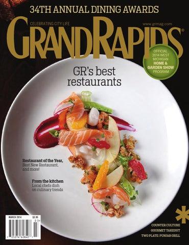 March 2014 Grm By Grand Rapids Magazine Issuu