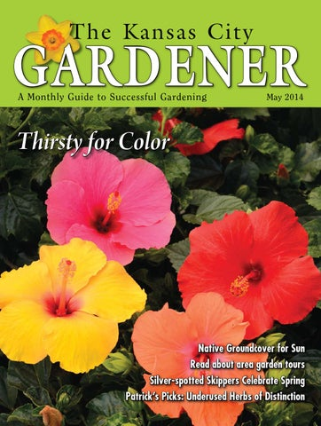 b9f92d535abc KCG 05May14 by The Kansas City Gardener - issuu