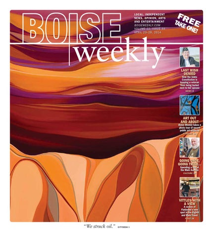 Boise Weekly Vol 22 Issue 44 By Boise Weekly Issuu