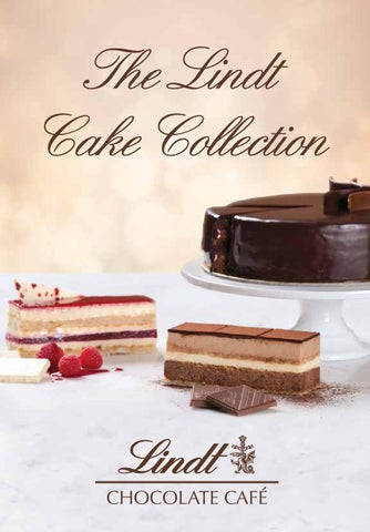 Lindt Cake Collection By Lindt Chocolate Cafe Australia Issuu