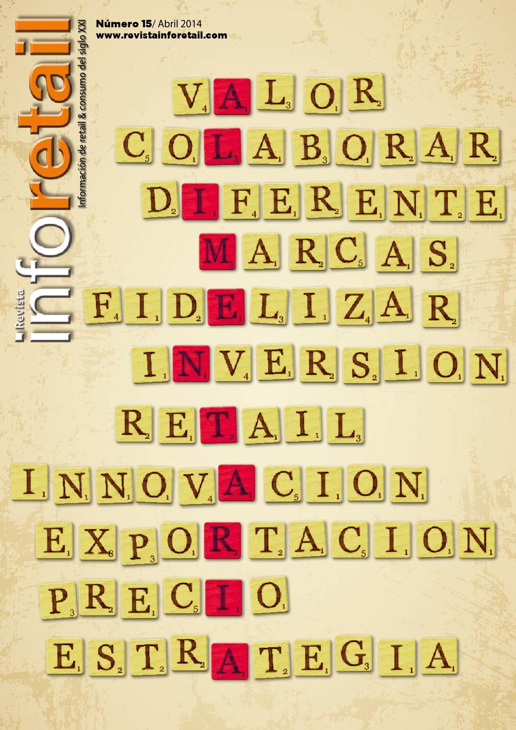 Revista inforetail 15 by Revista infoRetail - issuu