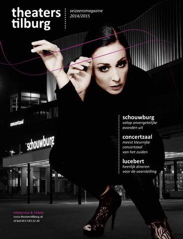 Seizoensmagazine 1415 By Theaters Tilburg Issuu