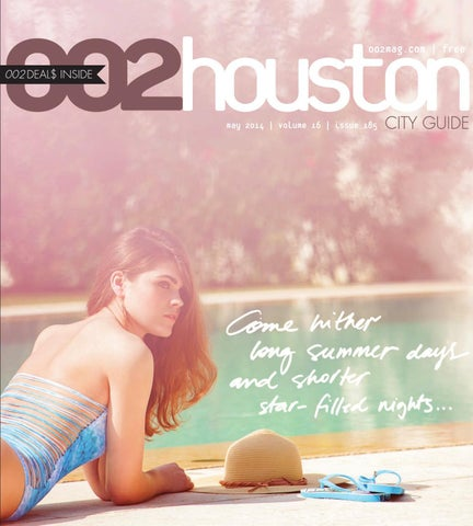 3bf68c83ee7 May 2014 by 002houston magazine - issuu