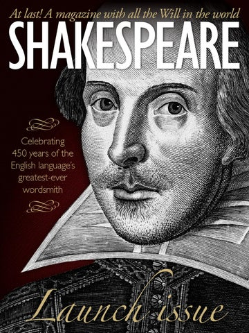 shakespeare magazine 01 by shakespeare magazine issuu