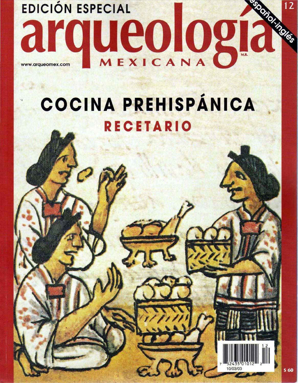 Recetario De Cocina.A Edicion Especial Recetario De Cocina Prehispanica By Inne Martino