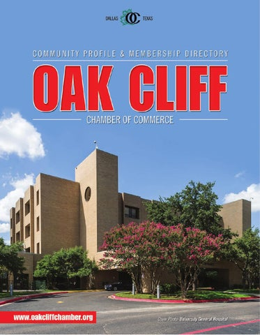 Welcome A MESSAGE FROM THE 2013 CHAIRMAN Elcome To The 2014 Oak Cliff  Community Profile And Membership Directory. It Is Our Mission At The Oak  Cliff Chamber ...