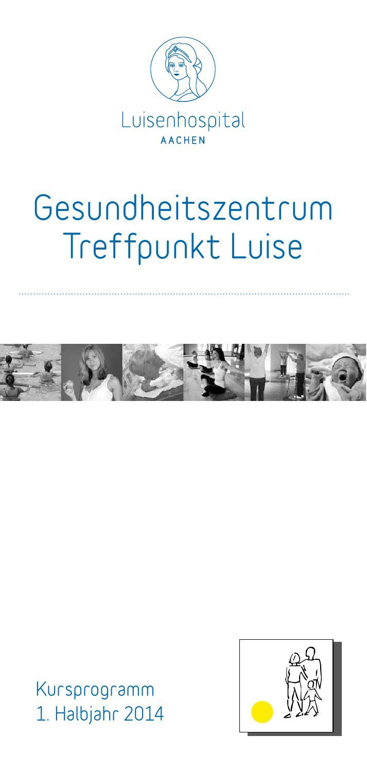 Treffpunkt Luise - Kursprogramm 1. Halbjahr 2014 by Luisenhospital ...