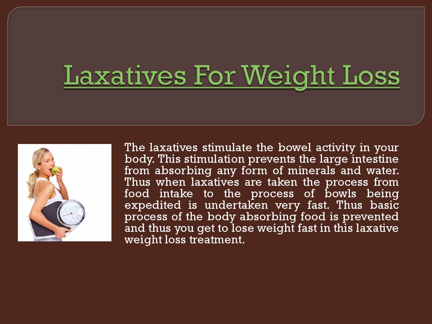 Laxatives for weight loss by Laxatives To Lose Weight - issuu