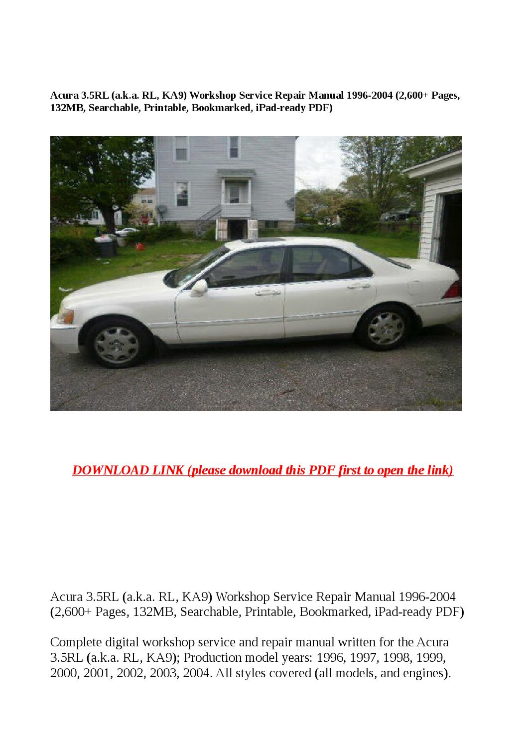 Acura 3 5rl (a k a rl, ka9) workshop service repair manual 1996 2004 (2,600  pages, 132mb, searchable by steve - issuu