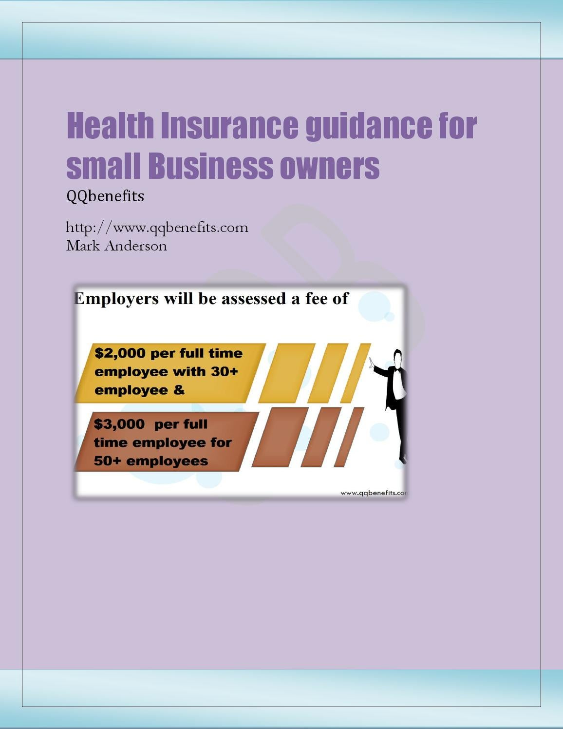 health insurance policy programs designed for compact business enterprise owners