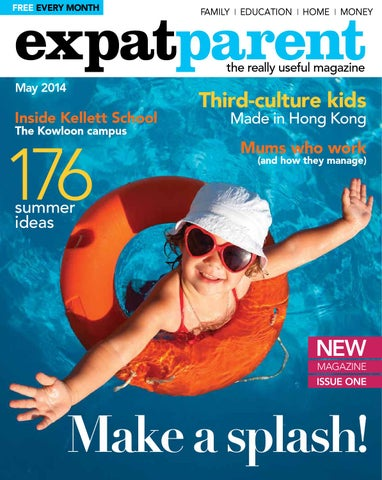 894888425a34 Expat Parent May 2014 by Hong Kong Living Ltd - issuu