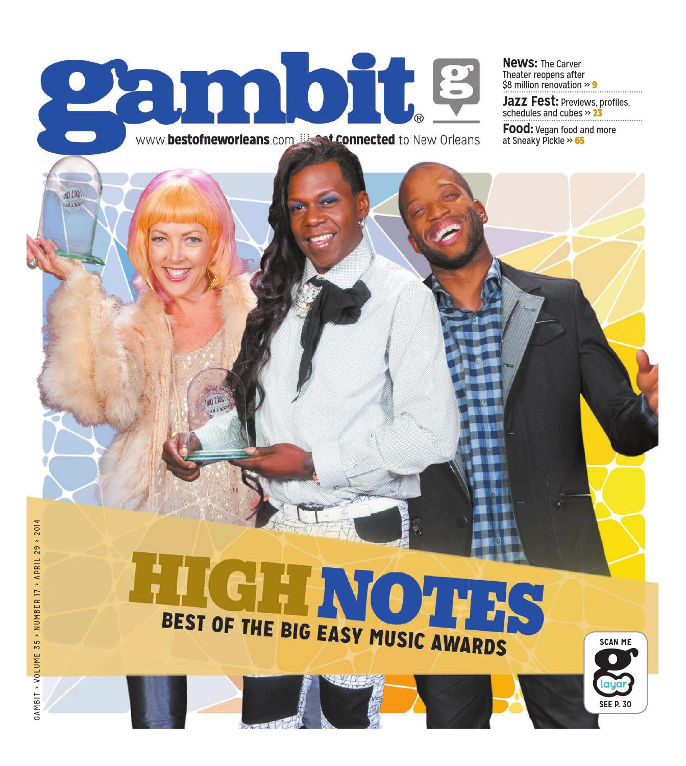 Gambit New Orleans April 29 2014 by Gambit New Orleans issuu