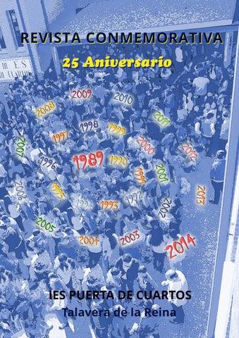 Revista conmemorativa del 25 aniversario. by IES Puerta de Cuartos ...