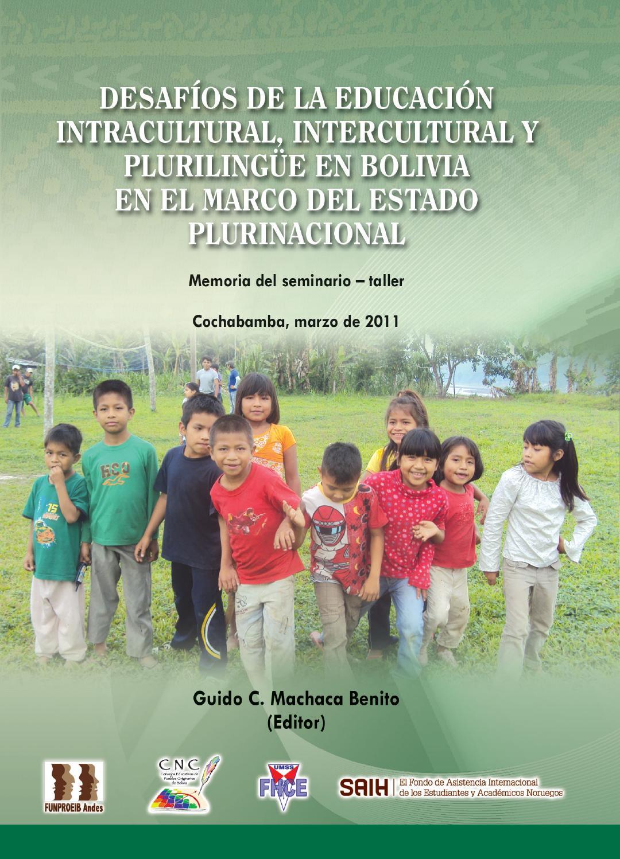 Desafíos De La Educación Intracultural Intercultural Y