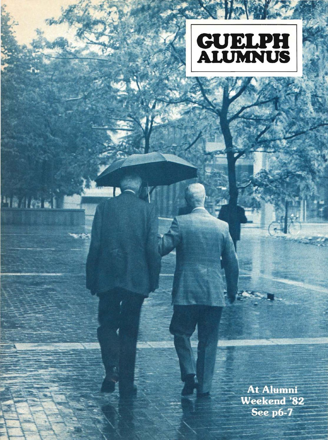 Guelph Alumnus Magazine, Summer 1982 by University of Guelph - issuu
