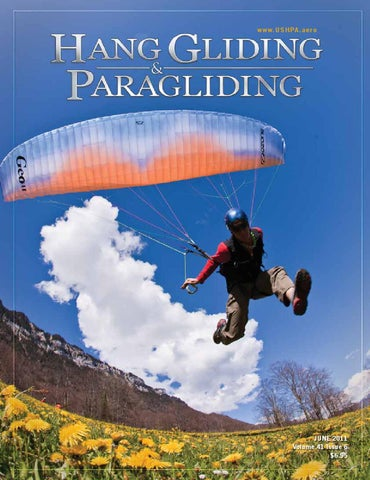 Hang Gliding & Paragliding Vol41/Iss06 Jun 2011 by US Hang