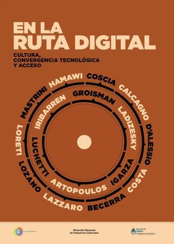 f61e2bf575 En la ruta digital. Cultura, convergencia tecnológica y acceso by ...