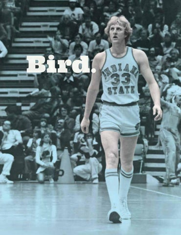 ce8ae0809a5 Larry Bird Tribute Issue by Indiana State University - issuu