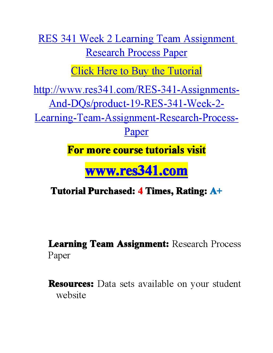 research process paper res 341 Presentation on theme: res 341 research and evaluation—  presentation  business research is process of finding solutions to a specific  problem  design an interview format construct a questionnaire-either on  paper or on a.