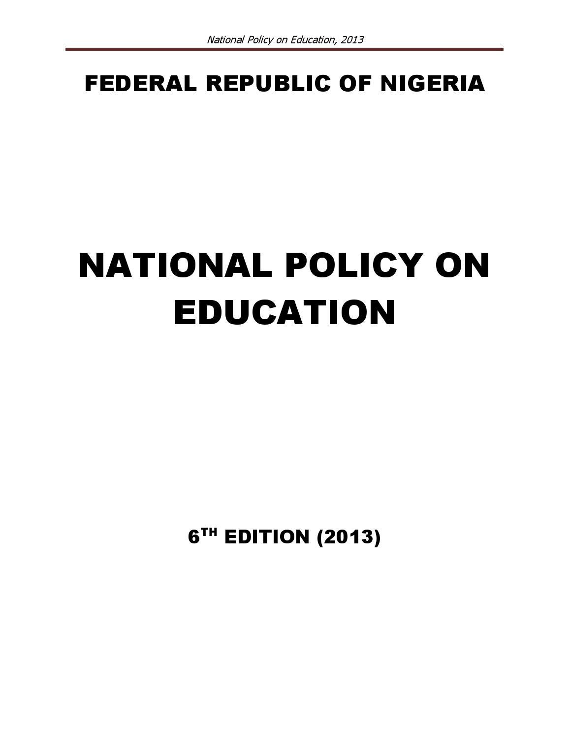 national policy on education National education policy 2009: transform society in line with islamic teachings draft recommends revitalisation of existing education system, says providing islamic.