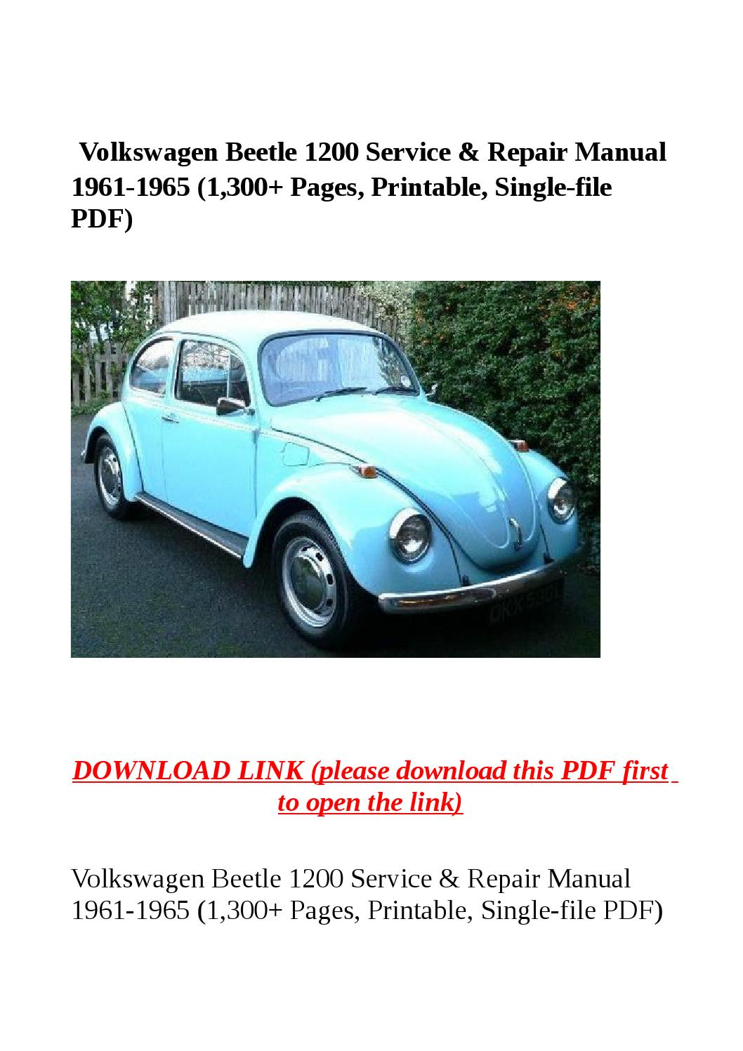 Volkswagen Beetle 1200 Service Repair Manual 1961 1965 1300 And Karmann Ghia Engine Electrical System Troubleshooting Pages Printable Single File Pdf By Steve Issuu