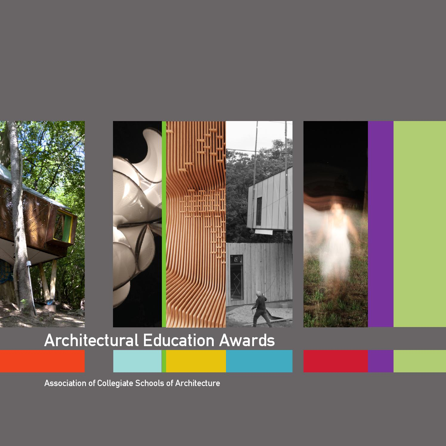 2013 14 ACSA Architectural Education Awards Book By Association Of Collegiate Schools Architecture