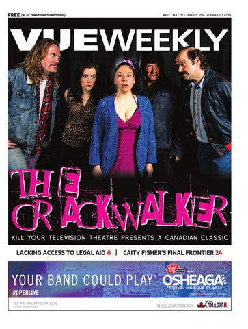 967 The Crackwalker by Vue Weekly issuu