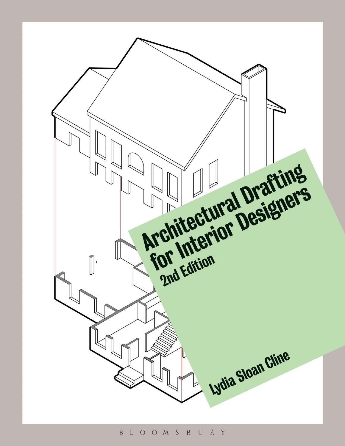 Architectural Drafting For Interior Designers 2nd Ed By Bloomsbury