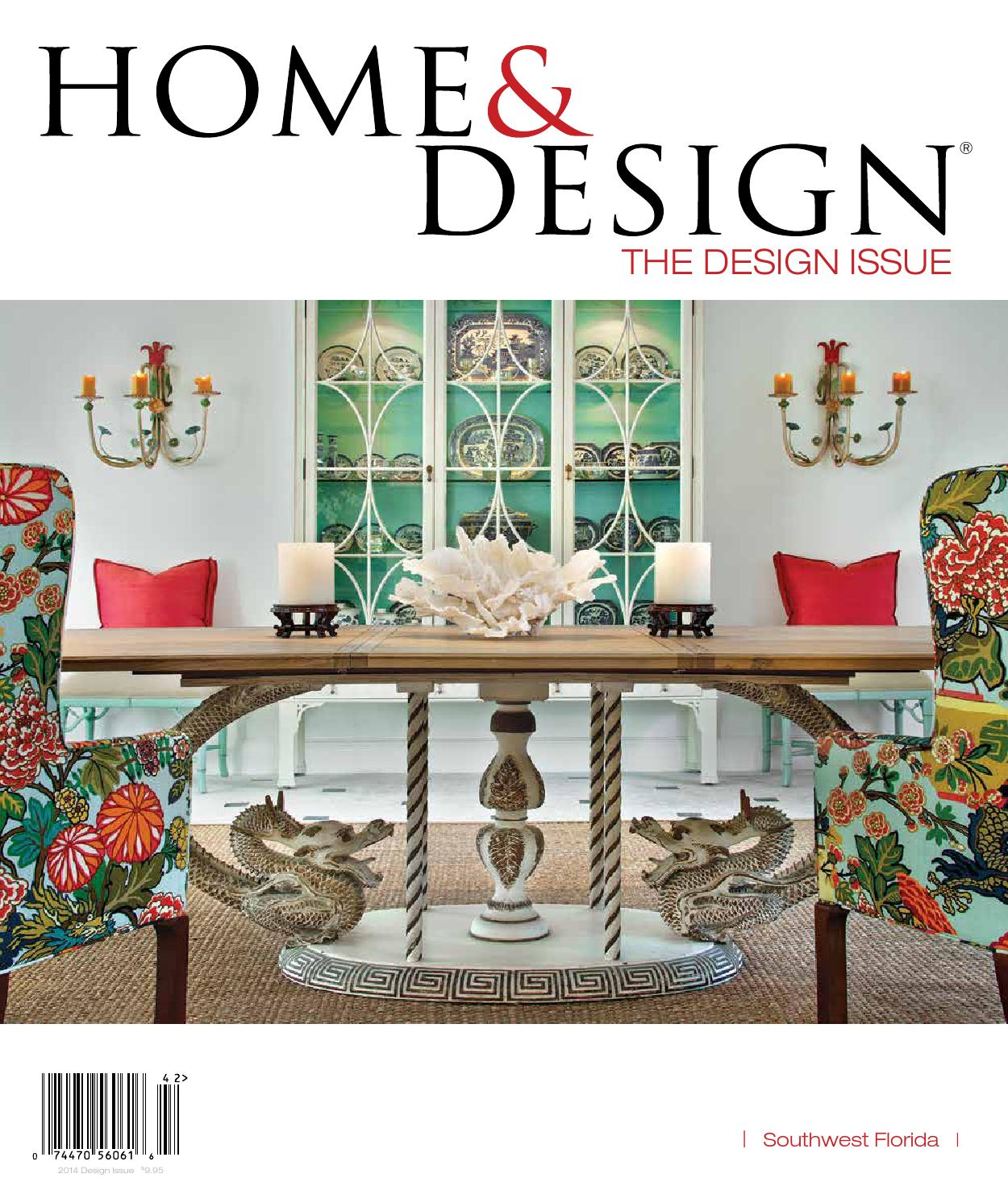Home U0026 Design Magazine | Design Issue 2014 | Southwest Florida Edition By  Anthony Spano   Issuu