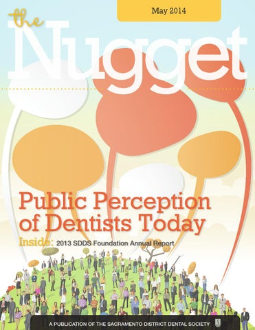 May 2014 Nugget by Sacramento District Dental Society (SDDS