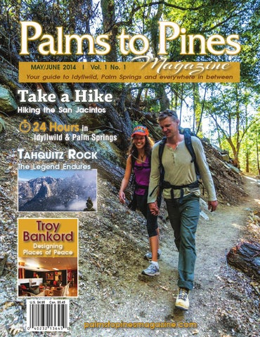 Palms to Pines Magazine May 2014 by Idyllwild Town Crier - issuu 49f34b577