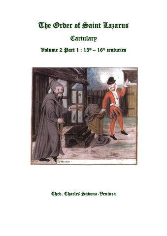 44be6228912 The Order of Saint Lazarus - Cartulary: Vol. 2 Part 1 - 15th - 16th ...