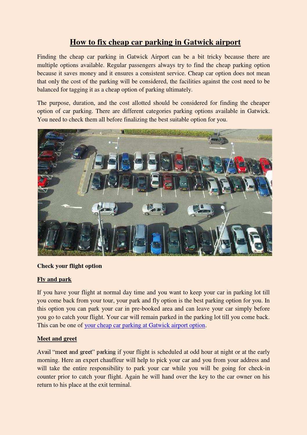 How To Fix Cheap Car Parking In Gatwick Airport By Arunparking Issuu