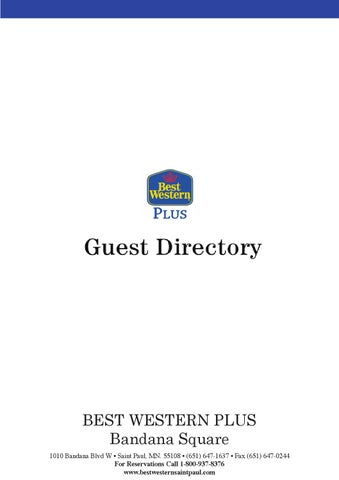 Best Western Plus Bandana Square Guest Directory by BW-Plus-Bandana on best western web, best western reservations, best western newspaper, best western logo, best western 800 number, best western coral hills, best western rooms, best western portal, best western palm coast florida, best western hotels, best western airport, best western features, best western dining, best western service, best western twitter, best western brochure, best western technology, best western indoor pool 8ft, best western icicle inn, best western arizona,