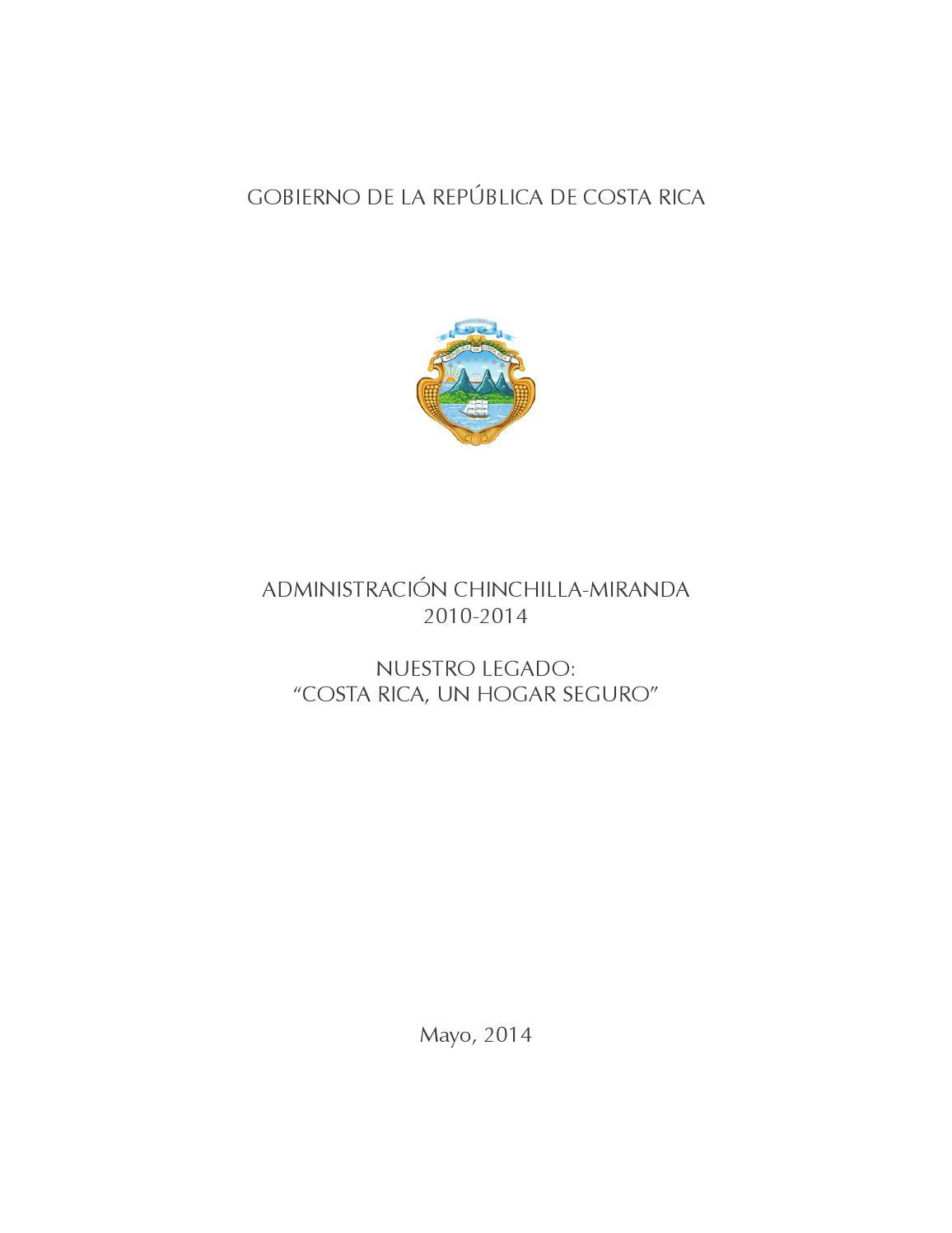 Memoria Administración Chinchilla 2010 - 2014 by PresidenciaCR - issuu