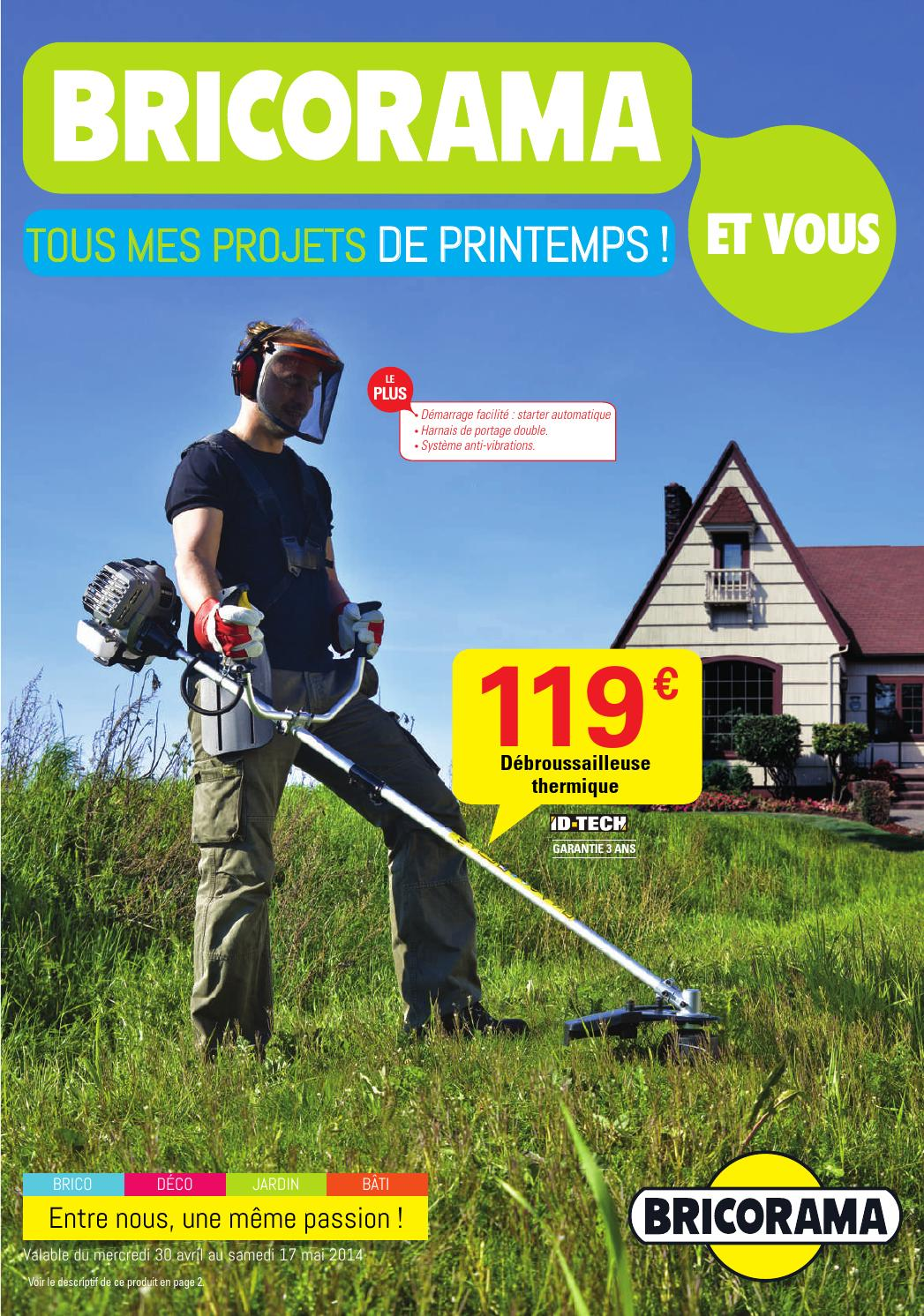 Bricorama catalogue 30avril 17mai2014 by promocatalogues for Brico bati jardin