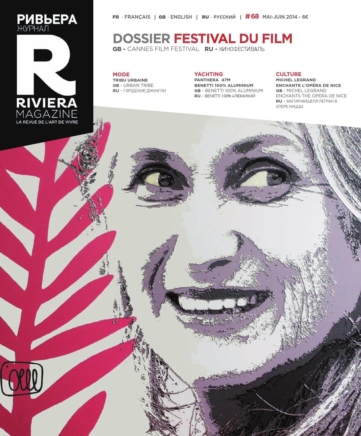 606c4216ebbf Riviera Magazine n°68 - Mai-juin 2014 by Riviera Magazine - issuu