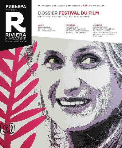 631f8d3d2a3387 Riviera Magazine n°68 - Mai-juin 2014 by Riviera Magazine - issuu