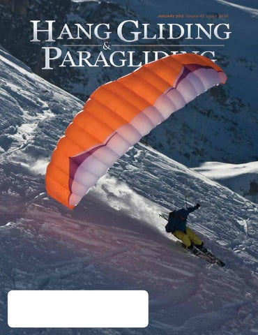 Hang Gliding & Paragliding Vol43/Iss01 Jan 2013 by US Hang
