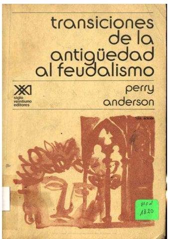 Anderson Perry Transiciones De La Antiguedad Al Feudalismo